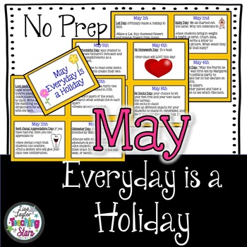 May Everyday is a Holiday