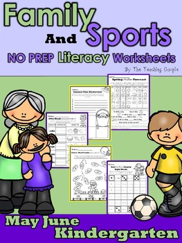 May Family and June Sports NO PREP Literacy Kindergarten Pack!
