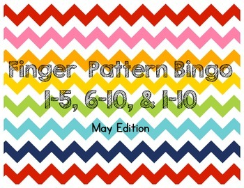 May Finger Pattern Bingo (Differentiated 1-5, 6-10, & 1-10)