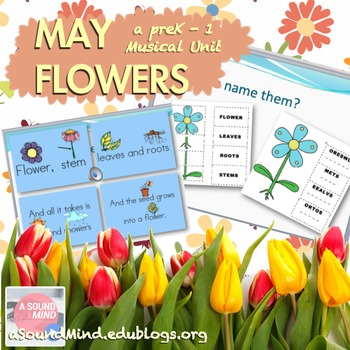 May Flowers - Science w/ Music Integration