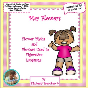May Flowers: Having fun with Informational Text, passages & printables