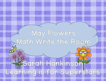 May Flowers {Math Write the Room unit}