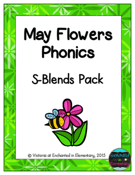 May Flowers Phonics: S-Blends Pack