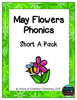May Flowers Phonics: Short A Pack