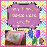 May Flowers Pop-Up Card
