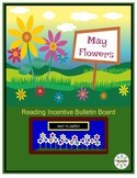 May Reading Homework: May Flowers Reading Incentive Bulletin Board