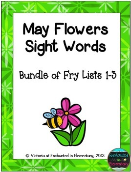 May Flowers Sight Words! Bundle of Fry Lists 1-3