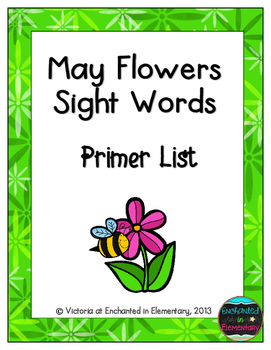 May Flowers Sight Words! Primer List Pack