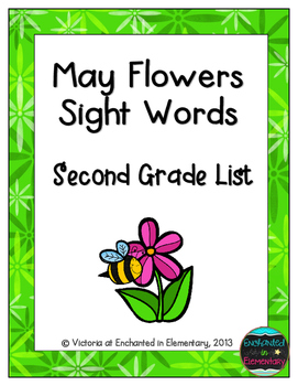 May Flowers Sight Words! Second Grade Dolch List Edition