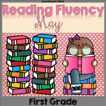 May Fluency Passages