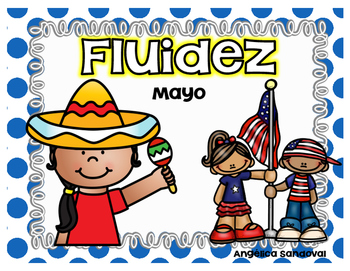May Fluency Passages in Spanish Fluidez de mayo