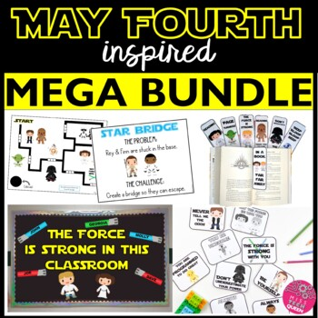 May Fourth Classroom Bundle - Star Wars Inspired - STEM Challenges, Decor & more