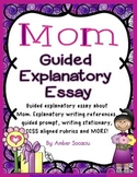 Mother's Day Guided Explanatory Essay for May with CCCSS