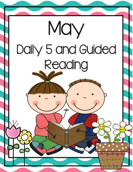 May Guided Reading and Small Group Instruction