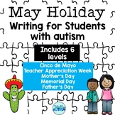 May Holiday Writing Activities for students with autism
