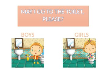 May I go to the toilet, please?
