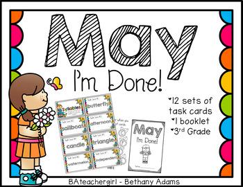 May I'm Done ~*Third Grade*~