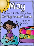 May Imagination Building Writing Prompt Cards