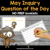 May Inquiry Question of the Day - No Prep Booklets
