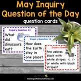 May Inquiry Question of the Day - Question Cards
