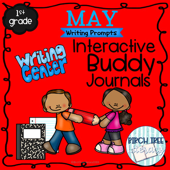 May Interactive Buddy Journal Writing Prompts for 1st Grade
