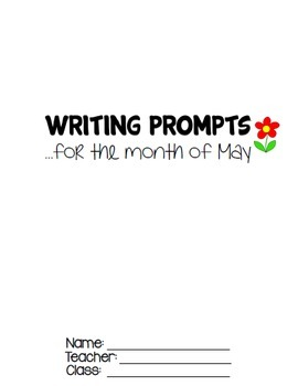 Writing Prompts MAY (Bell Ringer, Morning Work, Daily Writing)
