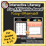May Interactive Literacy for PreK, Kinder, 1st  -Works on