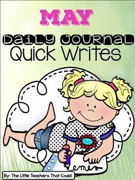 May Journal Quick Writes