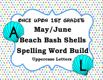 May/June Summer Beach Shell Spelling Word Build Alphabet - Uppercase Letters