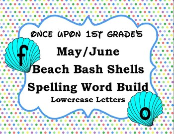 May/June Summer Beach Shell Spelling Word Build Alphabet - Lowercase Letters