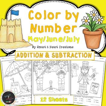 May - June - July Color by Number - Addition and Subtraction