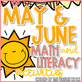 May & June Math and Literacy Activities Bundle