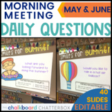 May and June Morning Meeting Question of the Day | Google Slides
