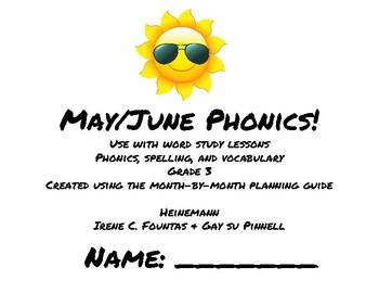 May/June Phonics/Word Study Heinemann (Fountas and Pinnell) Grade 3