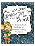 May & June Simply Print Pre-K & Kindergarten Math & Litera