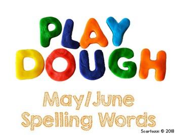 May/June Spelling Words