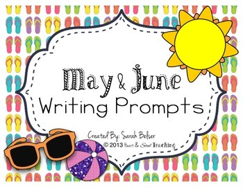 May & June Writing Prompts {FREEBIE}