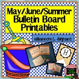 May, June, and Summer Bulletin Board Craftivity and Writin