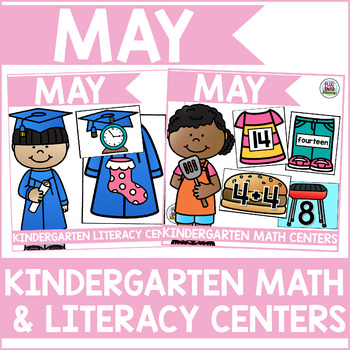 May Kindergarten Math & Literacy Centers