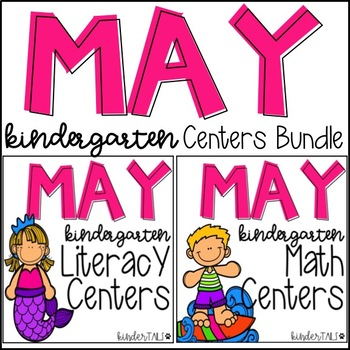May Kindergarten Math and Literacy Centers