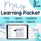 May Learning Packet 3rd Grade I Google Slides and Print