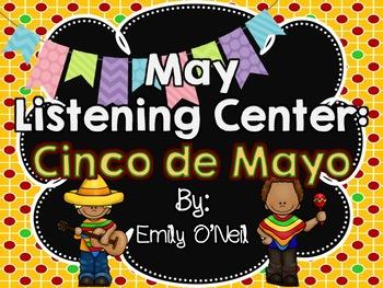 May Listening Center - Cinco de Mayo