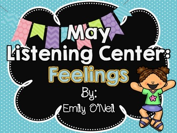 May Listening Center - Feelings