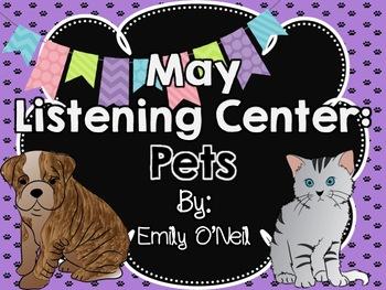 May Listening Center - Pets