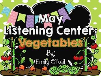 May Listening Center - Vegetables