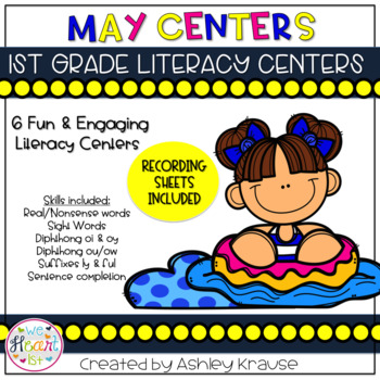 May Literacy Centers - 1st Grade