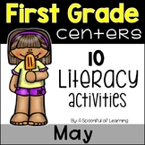 May Literacy Centers - First Grade