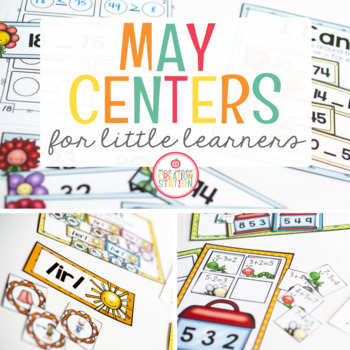 MAY LITERACY CENTERS AND MATH CENTERS