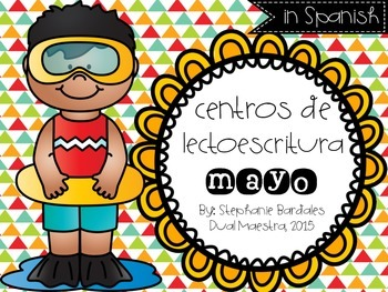May Literacy Centers in Spanish