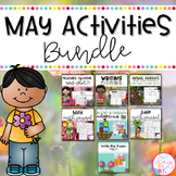 May Literacy, Science, and Math Activities Bundle